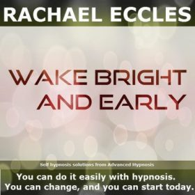wake bright and early