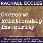 Relationship Insecurity