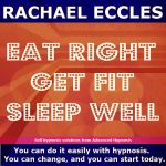 eat right get fit sleep well hypnosis download or cd