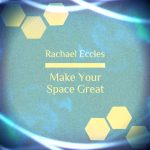 Make Your Space Great